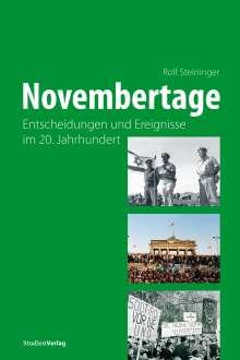 Rolf Steininger: Novembertage, Buch