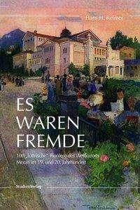 Hans H. Reimer: Es waren Fremde, Buch