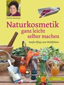 Christine Monsberger: Naturkosmetik ganz leicht selber machen, Buch