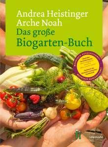 Andrea Heistinger: Das große Biogarten-Buch, Buch
