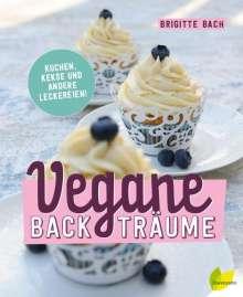 Brigitte Bach: Vegane Backträume, Buch