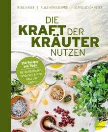 Irene Hager: Die Kraft der Kräuter nutzen, Buch