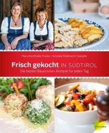 Maria Reichhalter Prader: Frisch gekocht in Südtirol, Buch