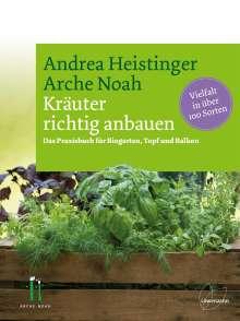 Andrea Heistinger: Kräuter richtig anbauen, Buch