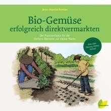 Jean-Martin Fortier: Bio-Gemüse erfolgreich direktvermarkten, Buch