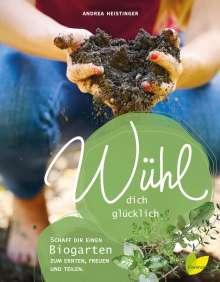 Andrea Heistinger: Wühl dich glücklich, Buch