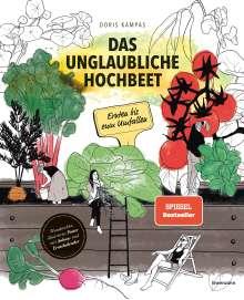 Das Unglaubliche Hochbeet Doris Kampas Buch Jpc
