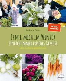 Wolfgang Palme: Ernte mich im Winter, Buch