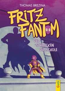 Thomas Brezina: Fritz Fantom - Der Schrecken der Schule, Buch