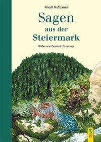 Friedl Hofbauer: Sagen aus der Steiermark, Buch