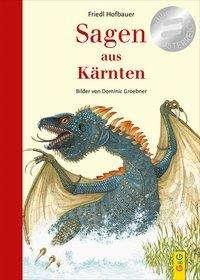 Friedl Hofbauer: Sagen aus Kärnten, Buch