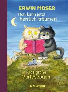Erwin Moser: Man kann jetzt herrlich träumen, Buch