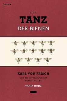 Tania Munz: Der Tanz der Bienen, Buch