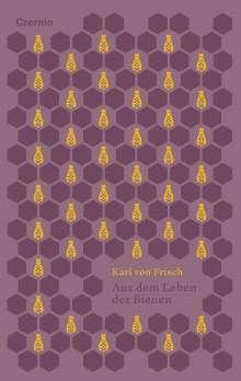 Karl Von Frisch: Aus dem Leben der Bienen, Buch