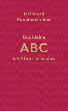 Meinhard Rauchensteiner: Das kleine ABC des Staatsbesuches, Buch