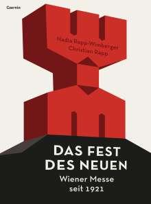 Nadia Rapp-Wimberger: Das Fest des Neuen, Buch