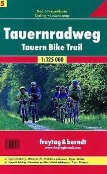 Rad- und Freizeitkarte 05. Tauern-Radweg 1 : 125 000, Diverse