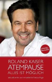Roland Kaiser: Roland Kaiser - Atempause, Buch