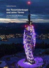 Andreas Kleewein: Der Pyramidenkogel und seine Türme, Buch