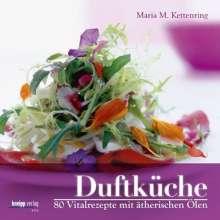 Maria M. Kettenring: Duftküche, Buch
