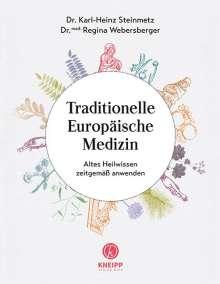 Karl-Heinz Steinmetz: Traditionelle Europäische Medizin, Buch