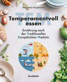 Michaela Hauptmann: Temperamentvoll essen, Buch