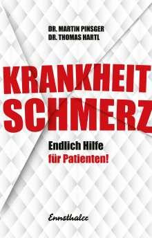 Thomas Hartl: Krankheit Schmerz, Buch