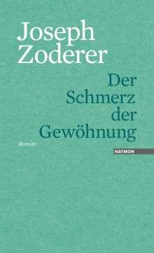 Joseph Zoderer: Der Schmerz der Gewöhnung, Buch