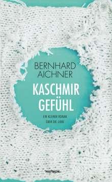 Bernhard Aichner: Kaschmirgefühl, Buch