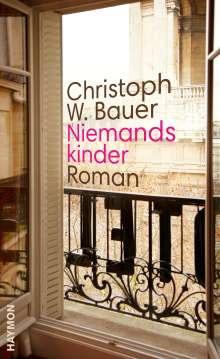 Christoph W. Bauer: Niemandskinder, Buch