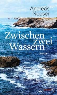 Andreas Neeser: Zwischen zwei Wassern, Buch