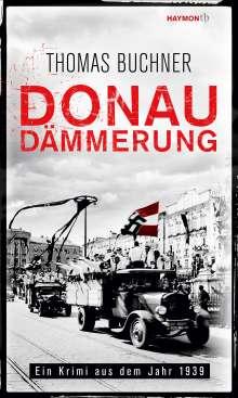 Thomas Buchner: Donaudämmerung, Buch