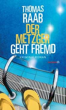 Thomas Raab: Der Metzger geht fremd, Buch