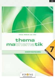 Anita Dorfmayr: Thema Mathematik - Kompetenztraining - 7. Klasse, Buch