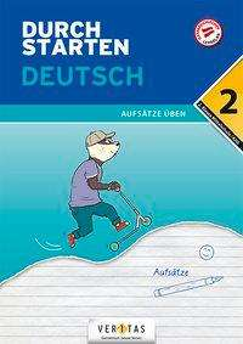 Jutta Hofer: Durchstarten 2. Klasse - Deutsch Mittelschule/AHS - Aufsätze, Buch