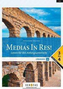 Oliver Hissek: Medias in res! AHS: 3. bis 4. Klasse - Lösungen für das sechsjährige Latein, Buch