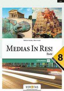 Oliver Hissek: Medias in res! 8. Klasse - Lösungen, Buch
