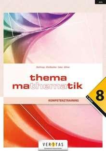 Anita Dorfmayr: Thema Mathematik Oberstufe 8. Klasse. Maturawissen kompakt - Schulbuch, Buch