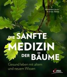 Erwin Thoma: Die sanfte Medizin der Bäume, Buch