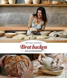 Christine Metzger: Brot backen, wie es nur noch wenige können, Buch