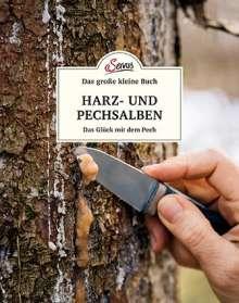 Karin Buchart: Das kleine Buch: Harz- und Pechsalben, Buch
