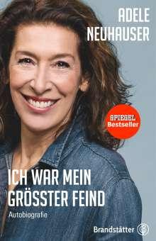 Adele Neuhauser: Ich war mein größter Feind, Buch