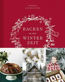 Theresa Baumgärtner: Backen in der Winterzeit, Buch