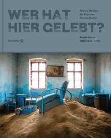 Ilija Trojanow: Wer hat hier gelebt?, Buch