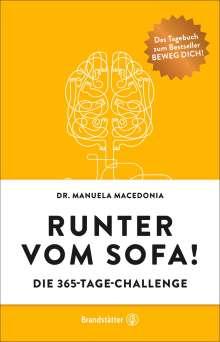Manuela Macedonia: Runter vom Sofa!, Buch