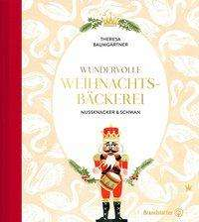 Theresa Baumgärtner: Wundervolle Weihnachtsbäckerei, Buch