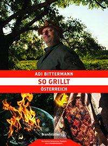 Adi Bittermann: So grillt Österreich, Buch