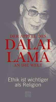 Dalai Lama: Der Appell des Dalai Lama an die Welt, Buch