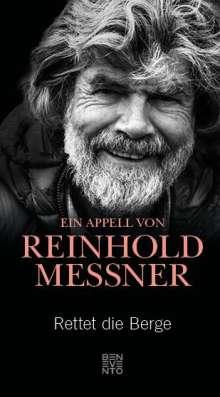 Reinhold Messner: Rettet die Berge, Buch