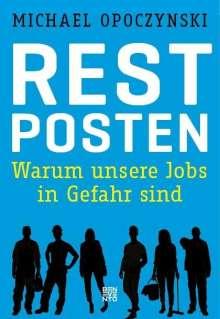 Michael Opoczynski: Restposten, Buch